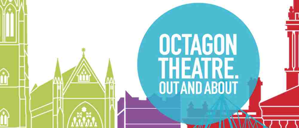 The Octagon is taking theatre out and about for 2018/19