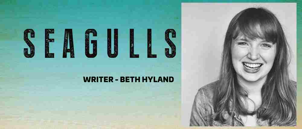 Interview: Beth Hyland talks about her new musical SEAGULLS